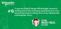 For Daily Energy Advantage: Let's do this today. Instead of heating food in the microwave bring it to room temperature before eating. Show us by replying with a photograph. Hurry, you could be the weekly winner!