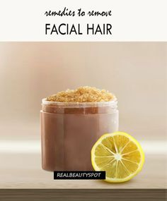 HOME REMEDIES TO REMOVE FACIAL HAIR