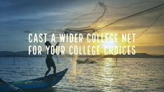 Cast a Wider College Net for Your College Choices - Parenting for College College List, College Planning, Senior Year Of High School, In High School, Senior Ads, Liberal Arts College, College Search, Training School