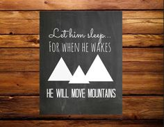 Let him sleep for when he wakes he will move mountains nursery print, digital download, instant download, nursery art. on Etsy, $5.53 AUD