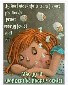 Goeie Nag, Afrikaans, Good Night, Affirmations, Sayings, Hart, Garden, Quotes, Beautiful