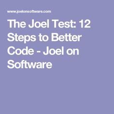 joel test steps better code