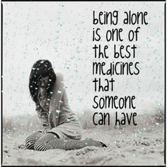 Love Being Alone Quotes | The happier you are in yourself, the happier you will be with your own ...