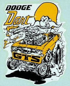"dodge dart on Flickr.dodge dart Ed ""Big Daddy"" Roth water slide decal. Art by Ed ""Newt"" Newton."