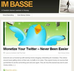 You will be surprised to know how easy you get Followers and earn Money on Twitter. Read more at http://imbasse.com/monetize-your-twitter-never-been-easier/