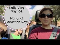 Daily Vlog Day 104  National Sandwich Day! Free Subway!