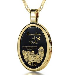"""Jerusalem of Gold, 14k Gold Necklace, Onyx. Holy city of Jerusalem and Psalm 122:6 Prayer for Peace in 24k gold Natural Onyx Stone 14k Yellow Gold oval frame (29.5mm x 17mm) Gold Filled Italian Rolo chain, 18"""" (45cm) Honor their support of peace and understanding through this motivational jewelry A 24k gold engraved gift for men and women lovingly bundled with a small magnifying glass inside a fine box"""