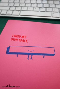 I Need My Own Space  Computer Key Gocco Print by elhorno on Etsy, £16.00