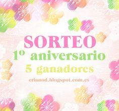 Forjada entre sueños: SORTEO Cumple + 1º Aniversario