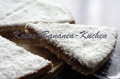 Kokos-Bananen-Kuchen (SCD) Desserts, Food, Dairy, Grains, Simple, Backen, Recipes, Tailgate Desserts, Meal