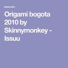 Origami bogota 2010 by Skinnymonkey - Issuu