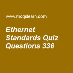 Learn quiz on ethernet standards, computer networks quiz 336 to practice. Free networking MCQs questions and answers to learn ethernet standards MCQs with answers. Practice MCQs to test knowledge on ethernet standards, digital to analog conversion, ipv4 addresses, cellular telephony, domain name space worksheets.  Free ethernet standards worksheet has multiple choice quiz questions as by using bridge, collision is, answer key with choices as reduced, increased, eliminated and diversified…