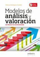 Modelos de análisis y valoración de proyectos de inversión / Alfonso Rodríguez Sandiás Santiago de Compostela : Andavira, 2013