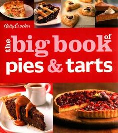 The complete compendium of pies, both sweet and savory If you love pies, you'll love Betty Crocker The Big Book of Pies and Tarts with its collection of delicious recipes. This book is overflowing wit