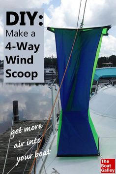 Thought about making your own wind scoop but wondered where to get directions to make one of the better 4-way ones?  Here's the DIY answer! via @TheBoatGalley