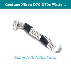 Geniune Nikon D70 D70s White Connecting Cable(CCD to Main Board) - Replacement Repair Parts. Pulled out from Nikon D70. Tested in working condition. This cable can also be used on Nikon D70s (the newer model) as they have same connection interface.