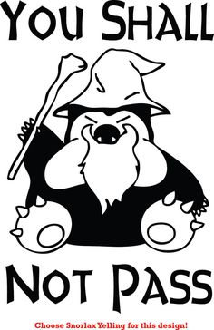 Assorted You Shall Not Pass Pokemon Snorlax Gandalf Funny Decal Sticker