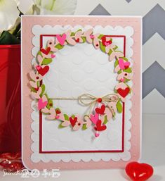 A wreath full of hearts for Valentine's Day! Created with Papertrey Ink dies and stamps and Simon Says Stamp heart dies. I also used Cuttlebug and Lifestyle crafts embossing folders. Secretbees Studio: Wreath Of Hearts!