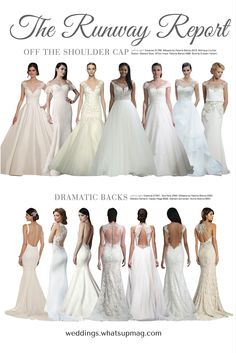 Off the shoulder cap sleeves and dramatic backs are making moves on the bridal runways.