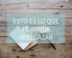 Blog http://anamayo.es/esto-es-lo-que-te-impide-adelgazar/