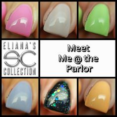 LacqueredMama: Eliana's Collection - Meet Me @ the Parlor Collection (swatches and review)