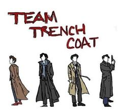 I support team trench coat<<<trench coats are cool