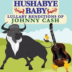 Hushabye Baby Johnny Cash Lullaby CD