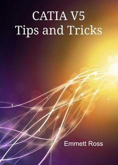 CATIA V5 tips and tricks