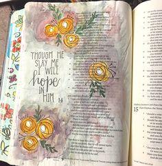 21 New Ideas Quotes Bible Verses Faith Art Journaling Job Bible Study, Bible Art, Bible Scriptures, Book Art, Bible Book, Faith Quotes, Bible Quotes, Book Of Job, Super Quotes