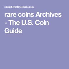 rare coins Archives - The U.S. Coin Guide