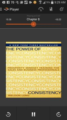 The Power Of Consistency: Prosperity Mindset...  Written by Weldon Long  David Barina