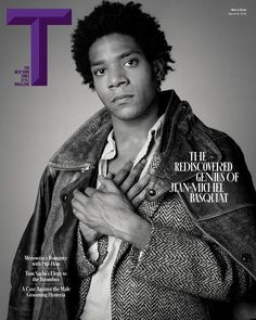 """""""The Rediscovered Genius of Jean-Michel Basquiat"""" - rediscovered by whom? Basquiat on the cover of the March 2015 issue of The New York Times T style magazine. Jean Michel Basquiat, Jm Basquiat, Andy Warhol, Radiant Child, Magazine Man, Magazine Covers, London Photos, Arte Pop, Beauty"""