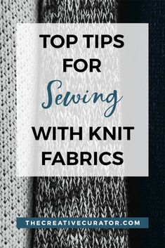 Sewing Techniques Couture These top tips for working with knits will help sewing beginners and those more experienced sew knits with more confidence. Sewing Hacks, Sewing Tutorials, Sewing Tips, Sewing Ideas, Sewing Lessons, Sewing Class, Sewing School, Sewing Basics, Fat Quarter Projects