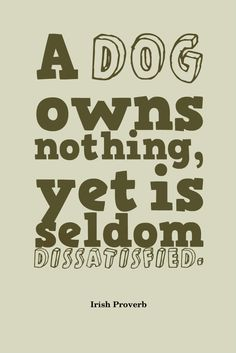 true #dog #quote for dog lovers | www.fordogtrainers.com