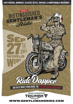 The 2015 Distinguished Gentleman's Ride - Sponsored by Triumph