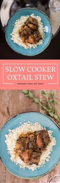 Slow Cooker Oxtail Stew [Whole30, Paleo, AIP, Keto]