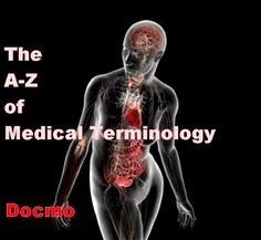 A-Z of Medical Terminology #1 : Know Your Roots