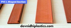 Devnidhi plastics Pvt Ltd is leading Indian supplier of PVC L shaped section Manufacturer for residential or commercial use in india. we are providing PVC and Plastics products at very reasonable price. this all products are available at reasonable if you want then contact us at http://devnidhiplastics.com/