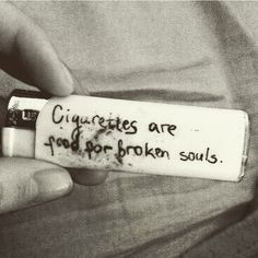 "♡ Pastel soft grunge aesthetic ♡ ☹☻ ☾""Cigarettes are food for broken souls. I never really thought of it that way. I guess its time to break the habit and let my soul free. Quotes Thoughts, Sad Quotes, Deep Thoughts, Qoutes, Drug Quotes, Poem Quotes, Hindi Quotes, Woman Quotes, Smoking Kills"