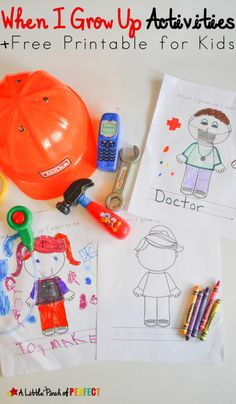 When I Grow Up Activities and Free Printable for Kids - Activities include pretend play, coloring page, song, writing, and more.