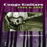 Congo Guitars, 1952 & 1957: Recordings by Hugh Tracey [LP] - Vinyl