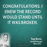 Yogi Berra Quote , love his stuff!