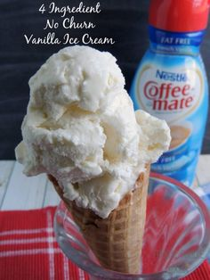 """4 Ingredient Vanilla Ice Cream (No ice cream maker needed!) Blog says: """"This is seriously THE BEST homemade vanilla ice cream I have ever whipped up in my kitchen.  The French Vanilla Nestle Coffee-Mate liquid creamer with it's hints of sweet marshmallow, vanilla, and buttercream made for the perfect creamy base for this ice cream."""""""