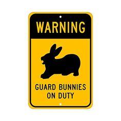 "Warning, Guard Bunnies on Duty; novelty rabbit sign, aluminum, 6""x9"", glossy black on caution yellow"