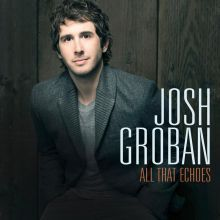 All that echoes - Josh Groban, 2013