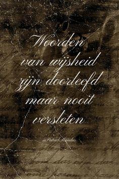 Woorden van wijsheid zijn doorleefd maar nooit versleten...