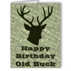 Hunting Funny Old Buck Antler Camo Birthday Party Cards