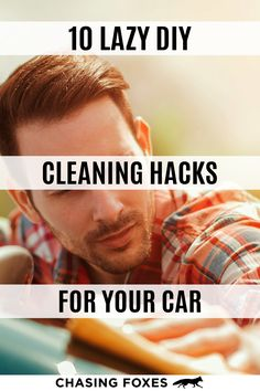 When you're busy, keeping the car clean can be one of the last things on your mind. These 10 car organization hacks will help you keep your car clean without having to spend a lot of money and going out to buy special cleaning equipment. #ChasingFoxes #CarOrganization