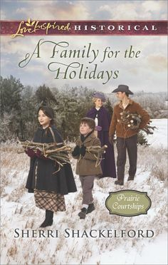 Sherri Shackelford - A Family for the Holidays / https://www.goodreads.com/book/show/30423212-a-family-for-the-holidays