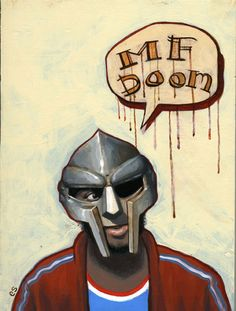 MF Doom. High school throwbacks.